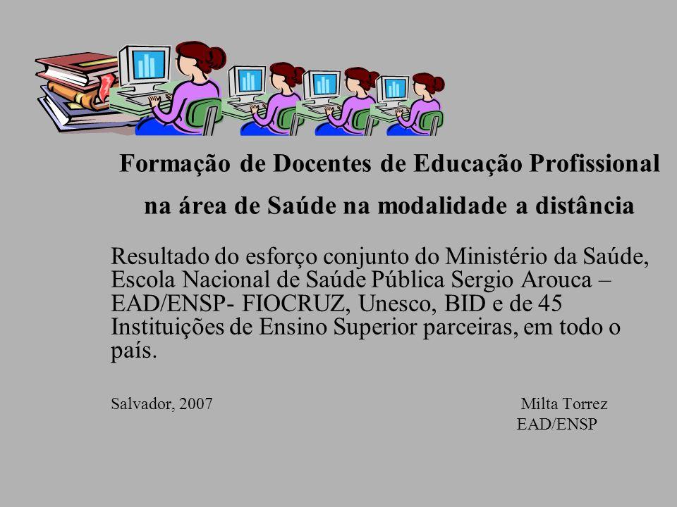 Formação de Docentes de Educação Profissional na área de Saúde na modalidade a distância