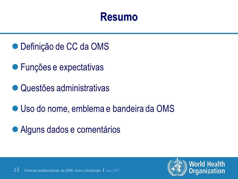 Resumo Definição de CC da OMS Funções e expectativas