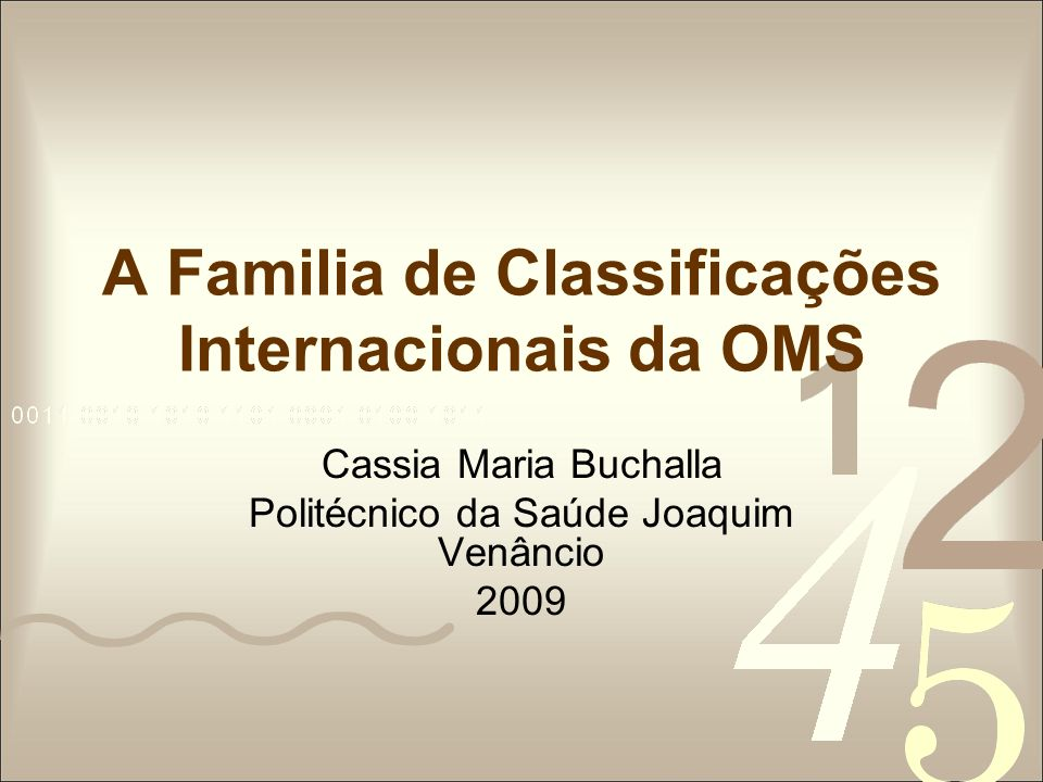 A Familia de Classificações Internacionais da OMS