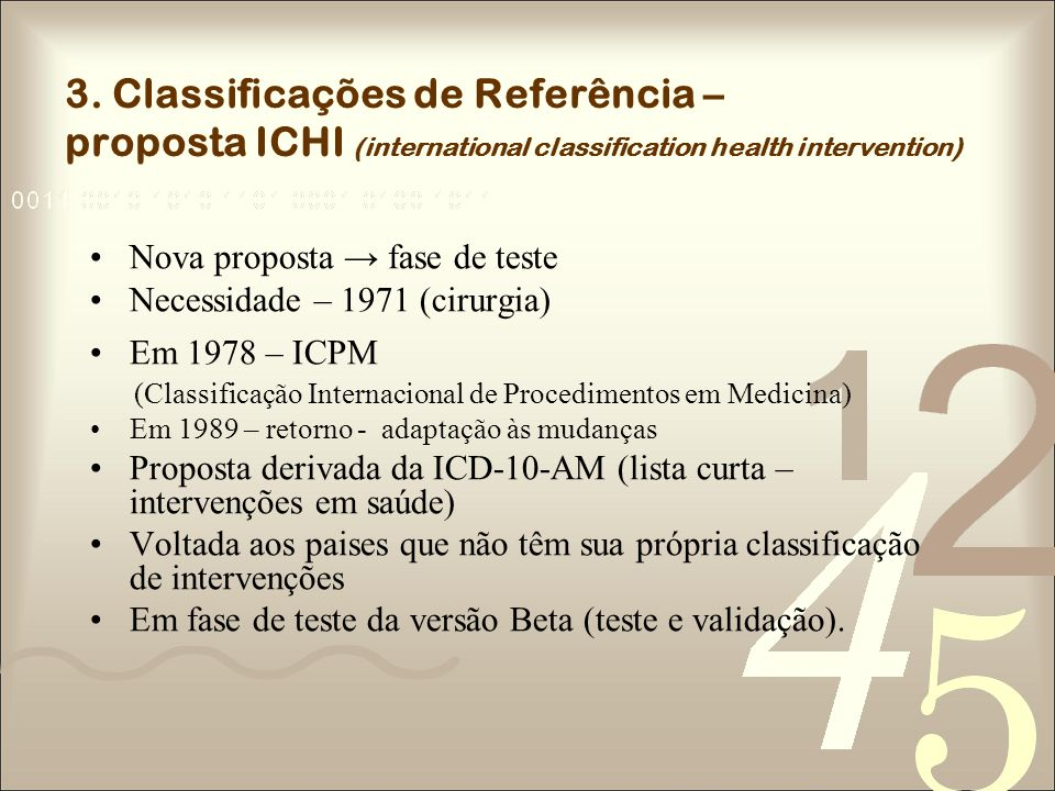 3. Classificações de Referência – proposta ICHI (international classification health intervention)