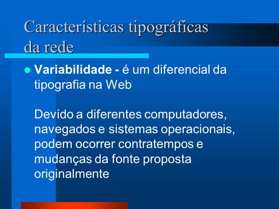 Características tipográficas da rede