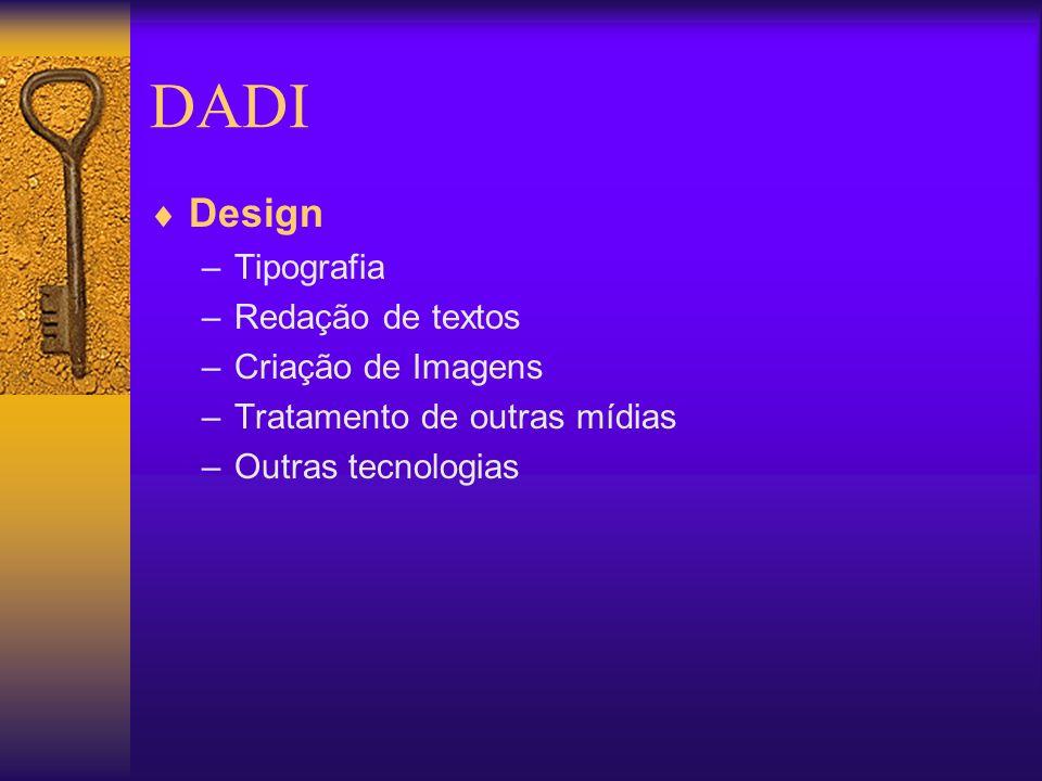 DADI Design Tipografia Redação de textos Criação de Imagens