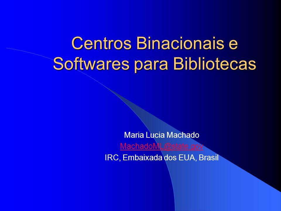 Centros Binacionais e Softwares para Bibliotecas