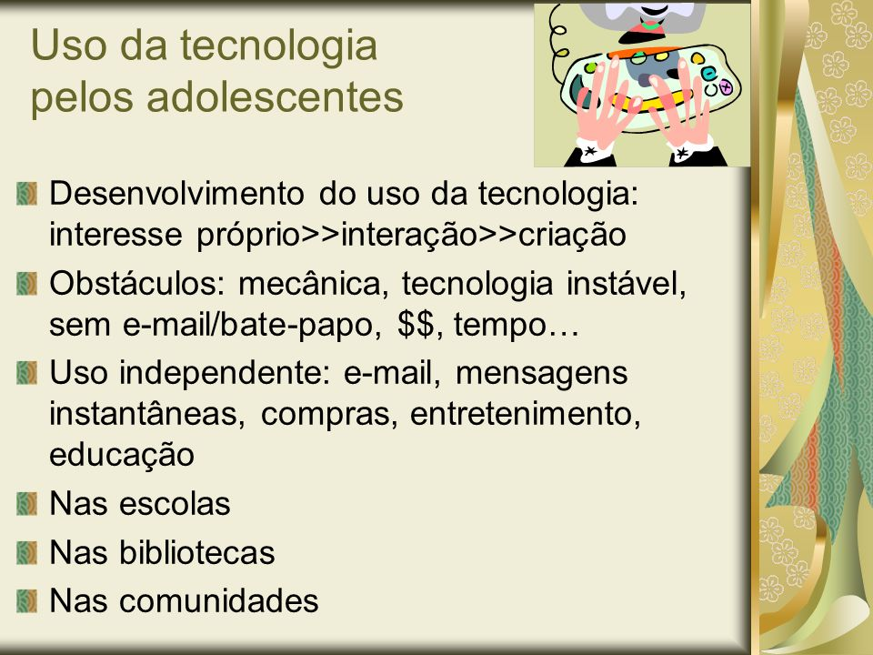 Uso da tecnologia pelos adolescentes