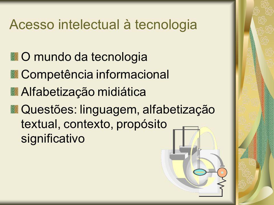 Acesso intelectual à tecnologia