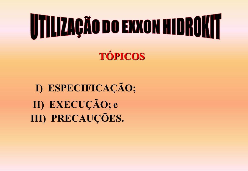 UTILIZAÇÃO DO EXXON HIDROKIT