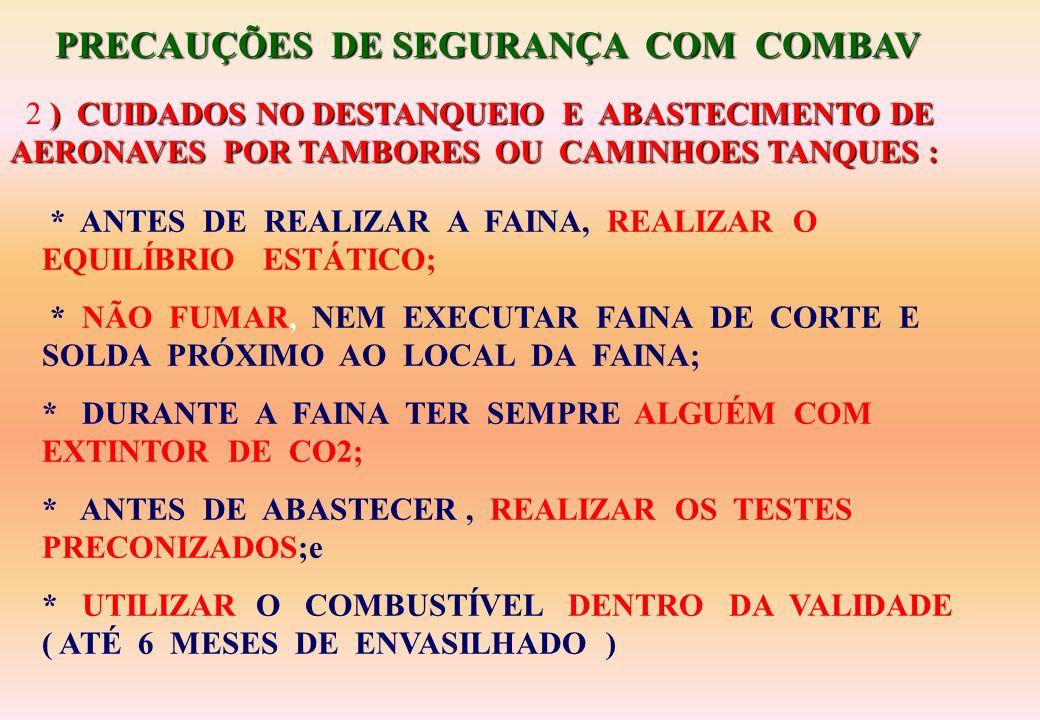 PRECAUÇÕES DE SEGURANÇA COM COMBAV