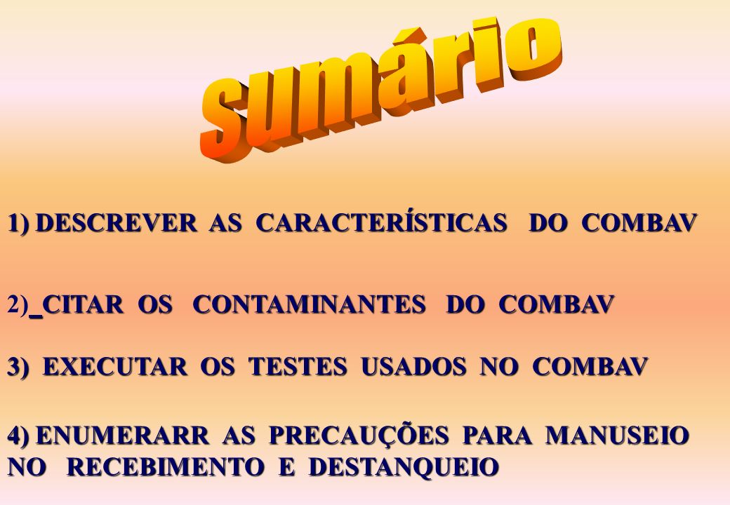 sumário 1) DESCREVER AS CARACTERÍSTICAS DO COMBAV