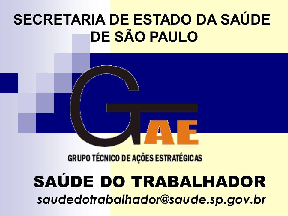 SAÚDE DO TRABALHADOR saudedotrabalhador@saude.sp.gov.br