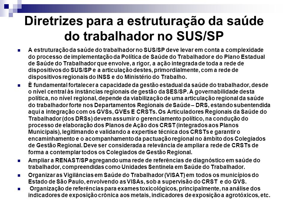 Diretrizes para a estruturação da saúde do trabalhador no SUS/SP