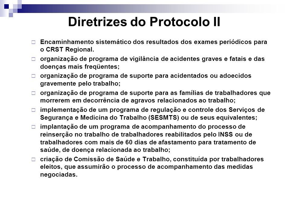 Diretrizes do Protocolo II