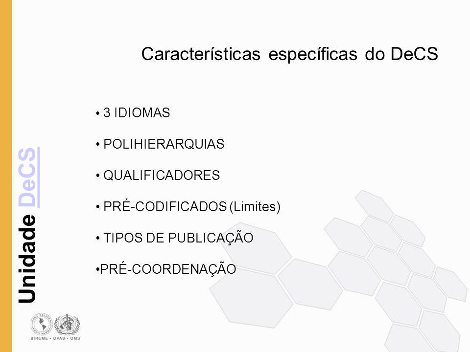 Características específicas do DeCS