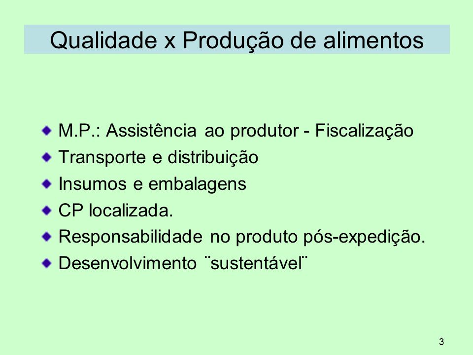 Qualidade x Produção de alimentos