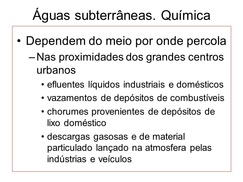 Águas subterrâneas. Química