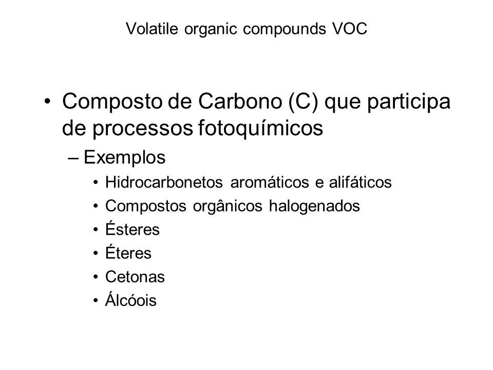 Volatile organic compounds VOC
