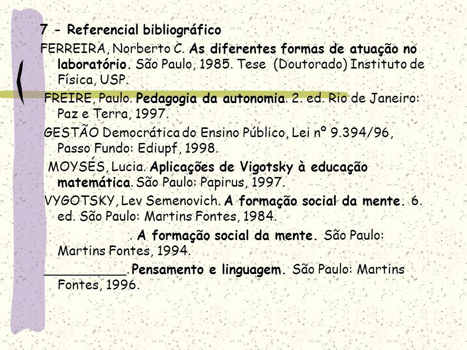 7 - Referencial bibliográfico