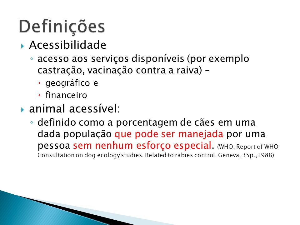 Definições Acessibilidade animal acessível: