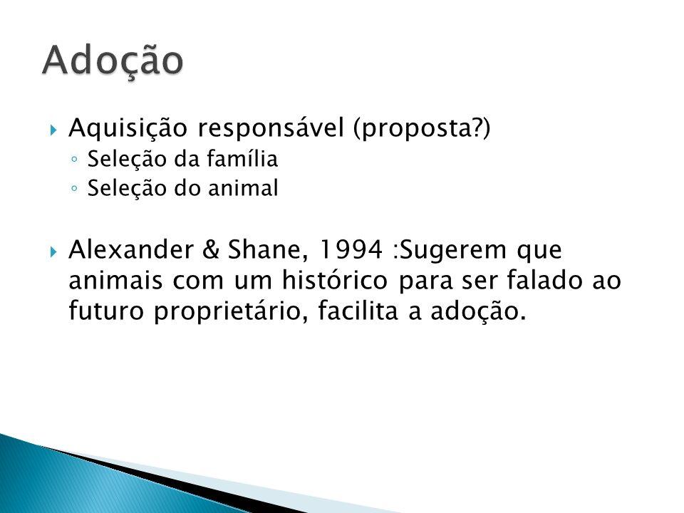 Adoção Aquisição responsável (proposta )