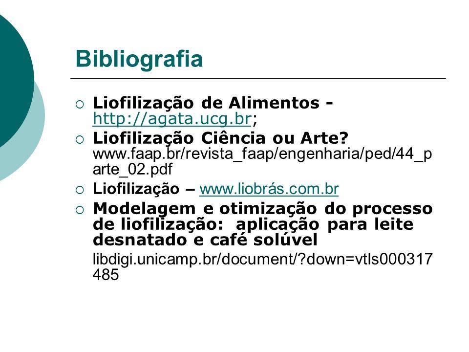 Bibliografia Liofilização de Alimentos - http://agata.ucg.br;