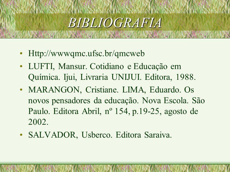 BIBLIOGRAFIA Http://wwwqmc.ufsc.br/qmcweb