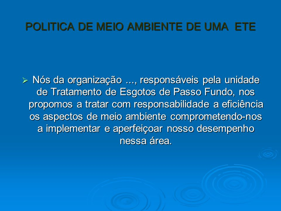 POLITICA DE MEIO AMBIENTE DE UMA ETE