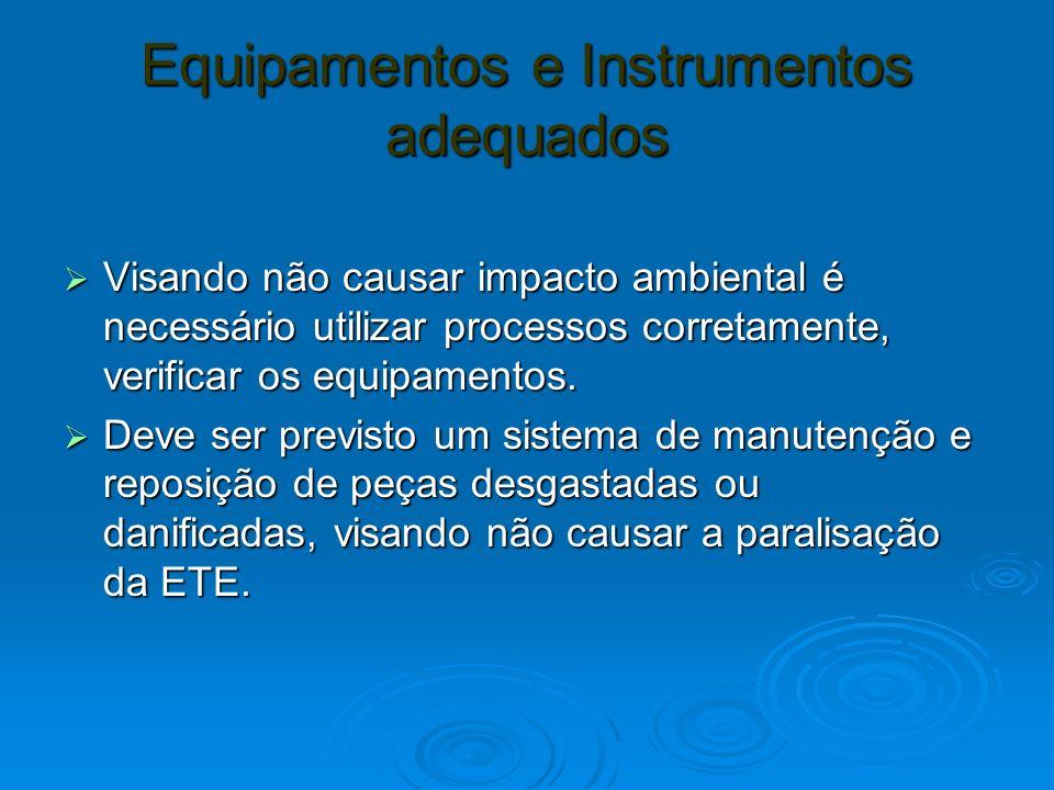 Equipamentos e Instrumentos adequados