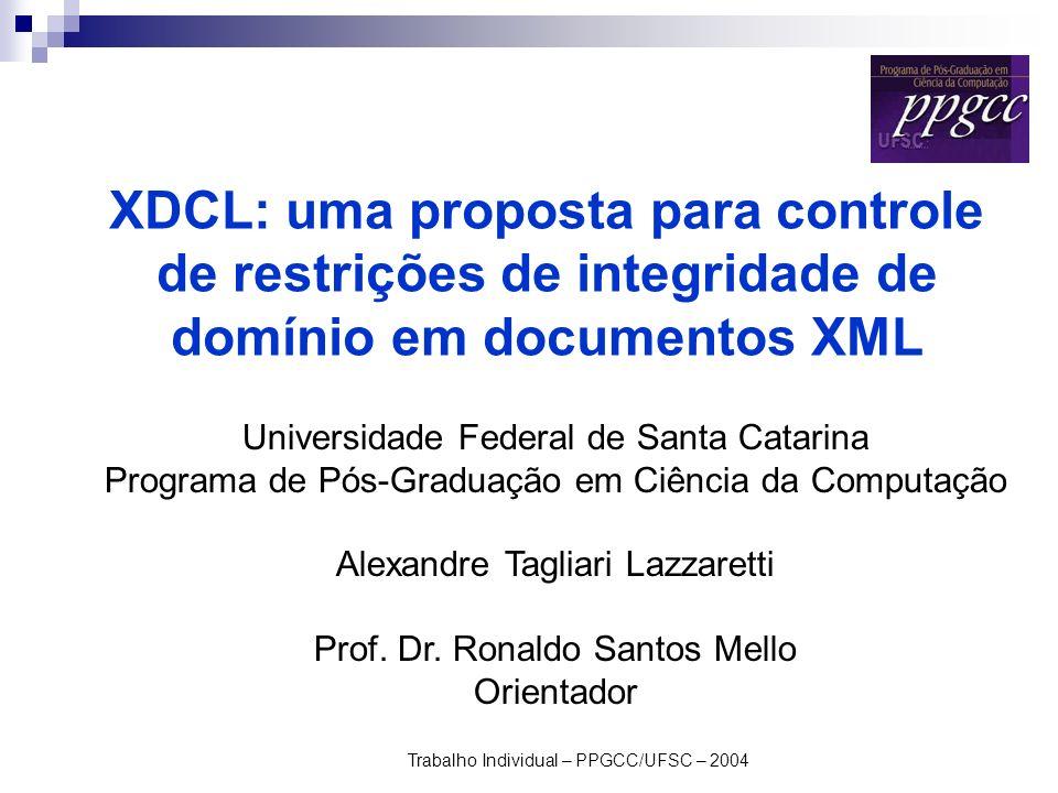 Trabalho Individual – PPGCC/UFSC – 2004