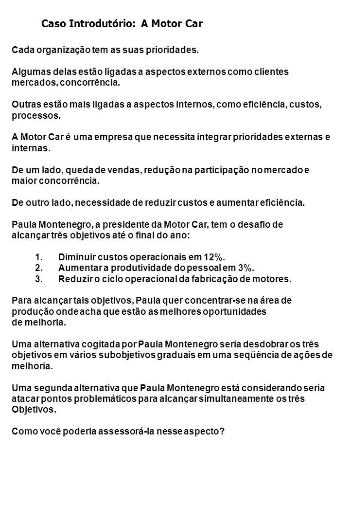 Caso Introdutório: A Motor Car