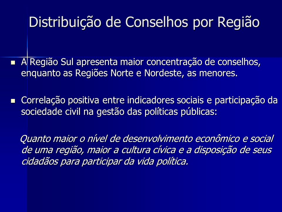 Distribuição de Conselhos por Região