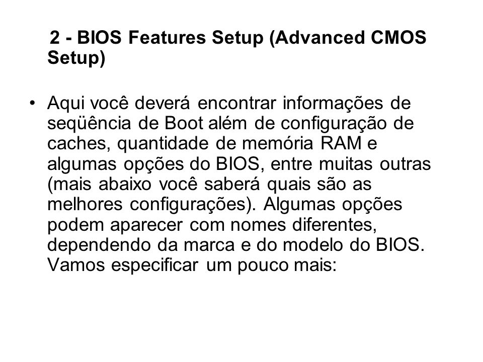 2 - BIOS Features Setup (Advanced CMOS Setup)