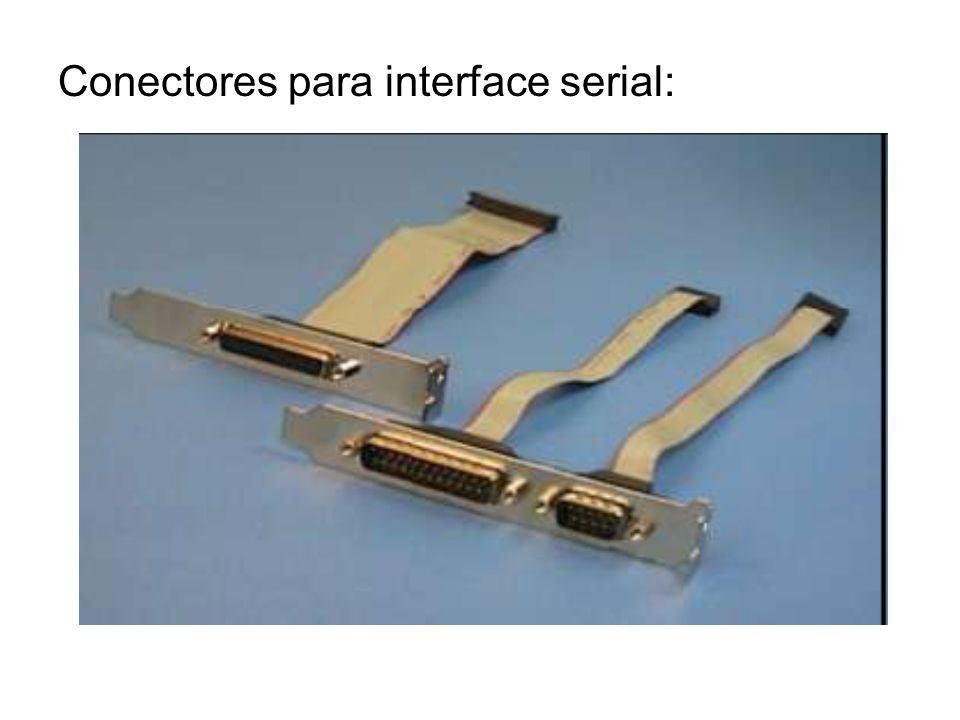 Conectores para interface serial: