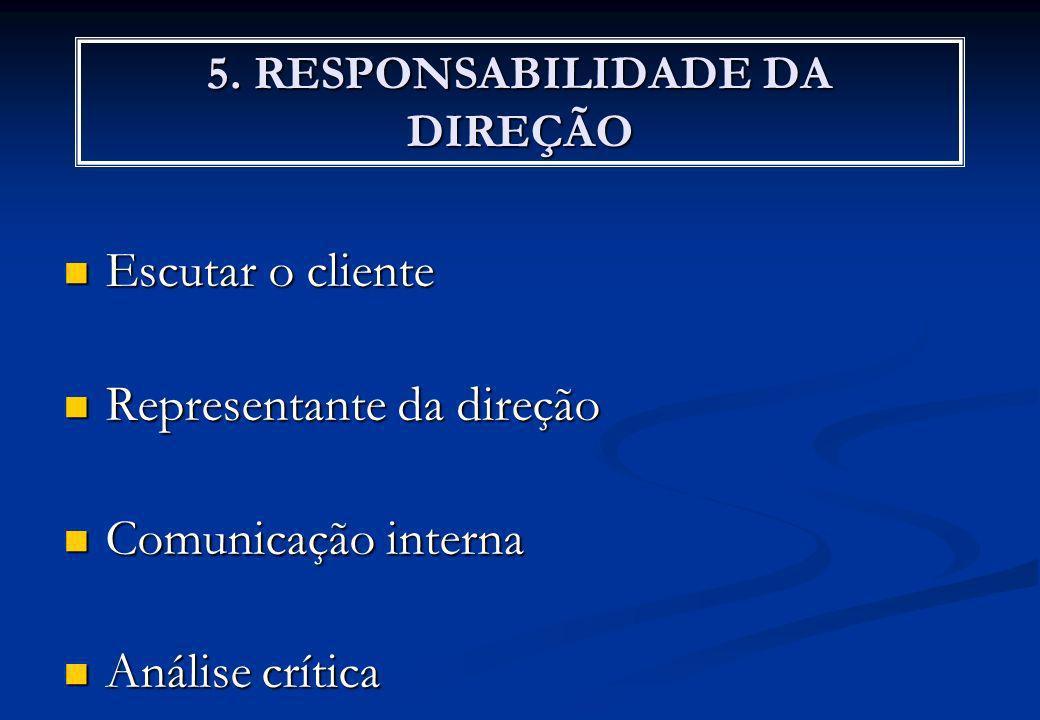 5. RESPONSABILIDADE DA DIREÇÃO