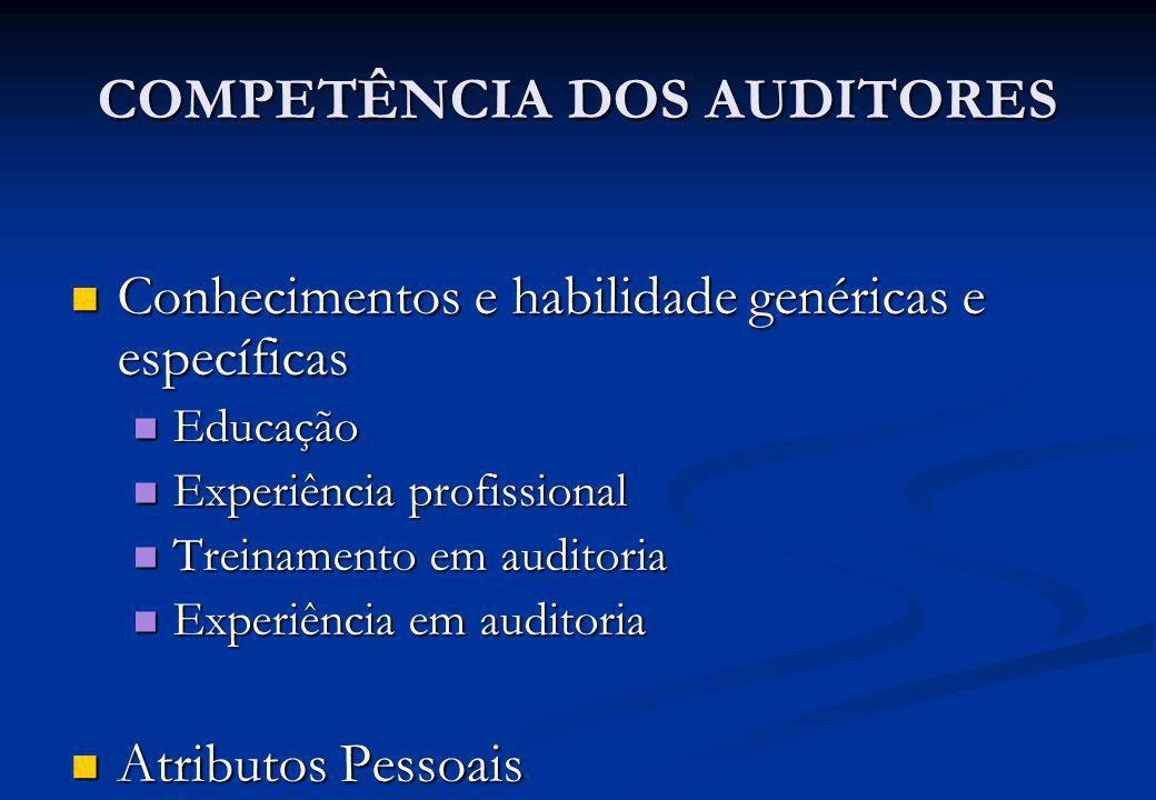 COMPETÊNCIA DOS AUDITORES