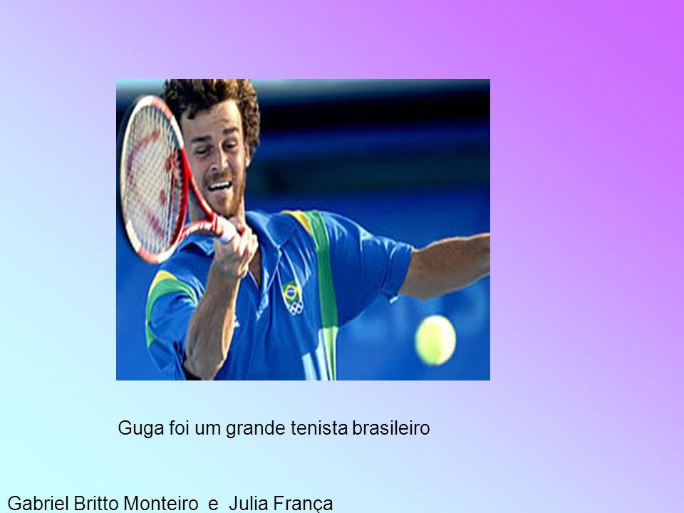 Guga foi um grande tenista brasileiro
