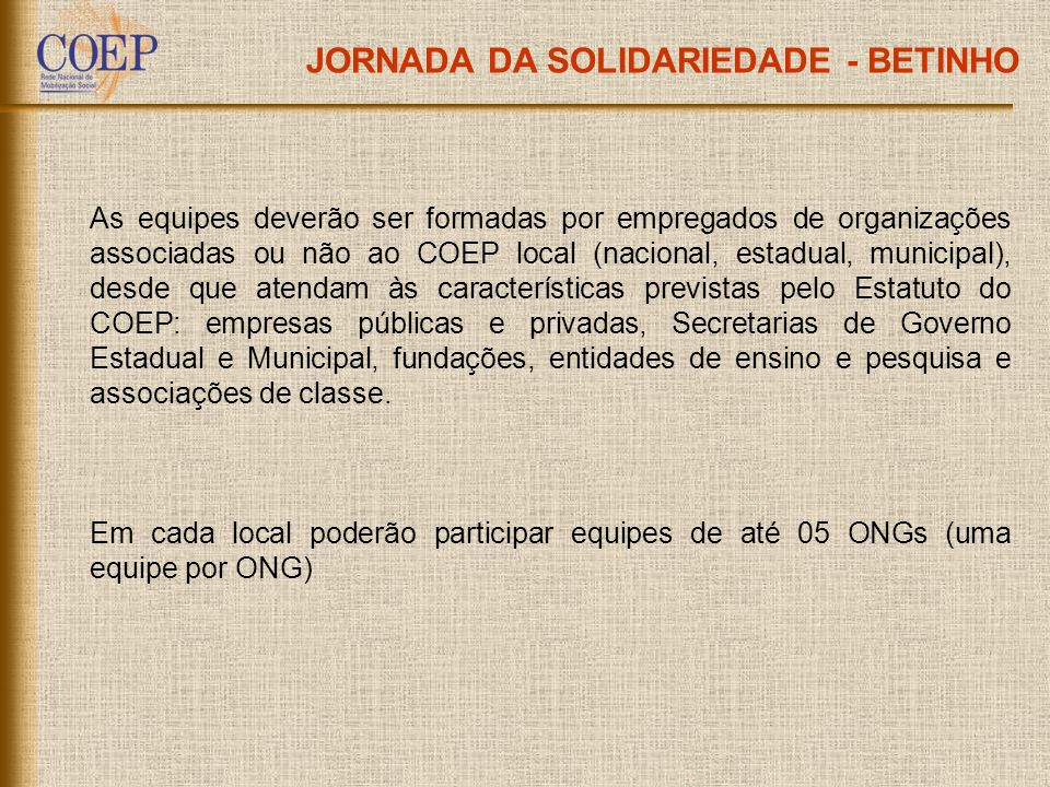 JORNADA DA SOLIDARIEDADE - BETINHO