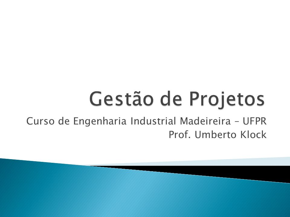 Curso de Engenharia Industrial Madeireira – UFPR Prof. Umberto Klock
