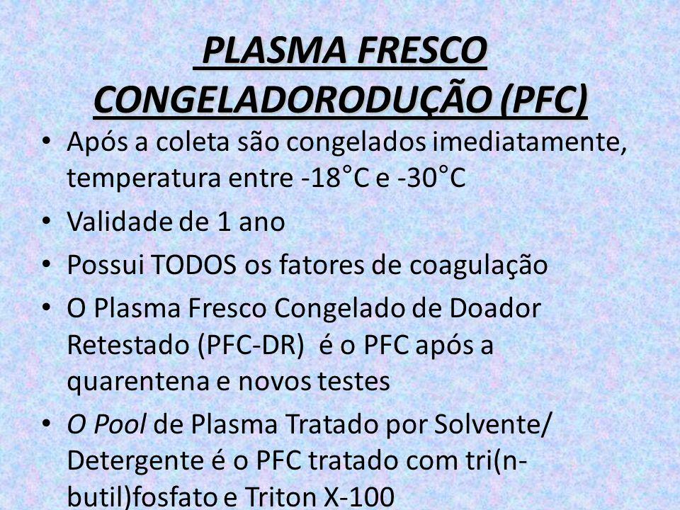 PLASMA FRESCO CONGELADORODUÇÃO (PFC)