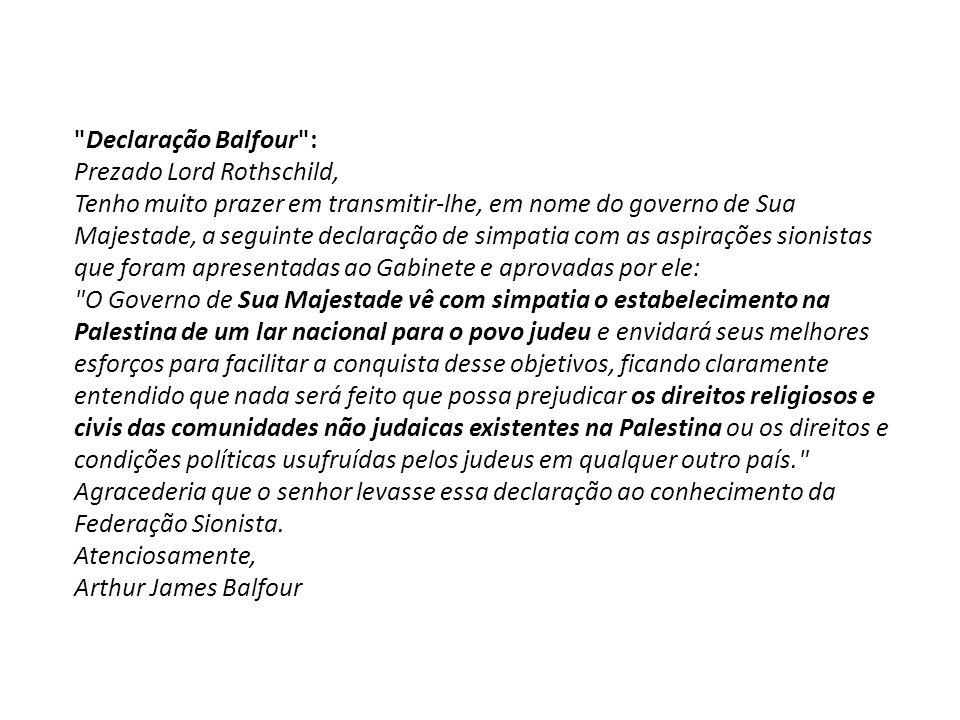 Declaração Balfour :Prezado Lord Rothschild,