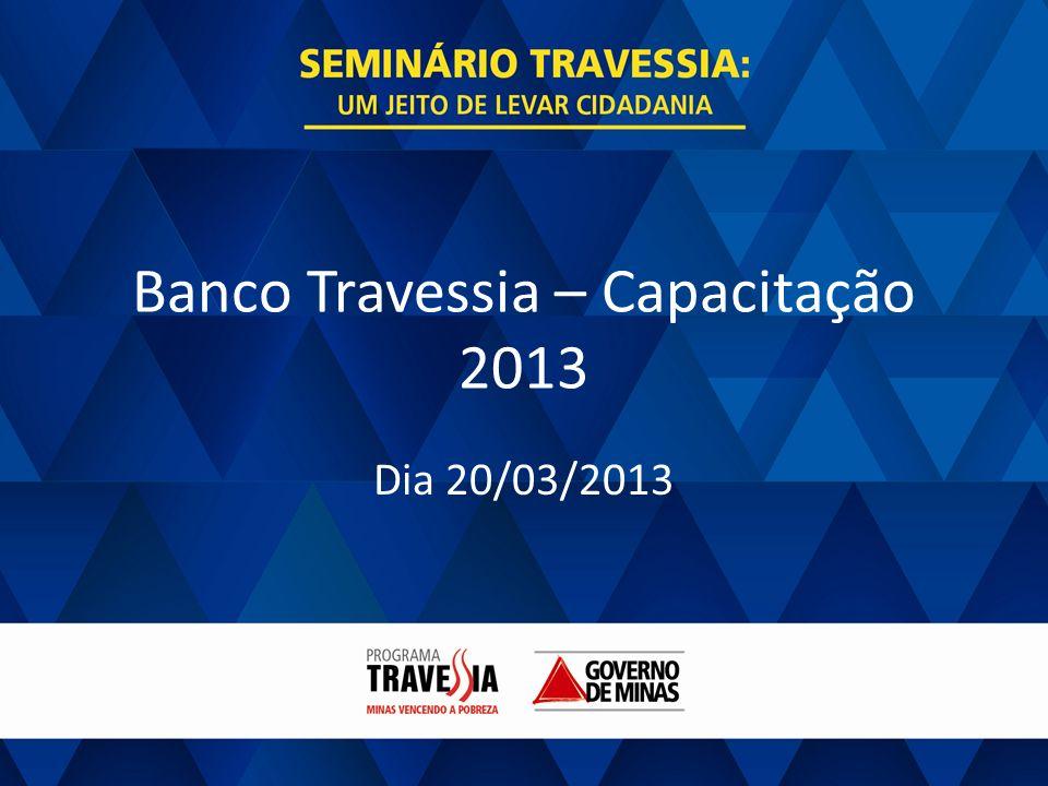 Banco Travessia – Capacitação 2013