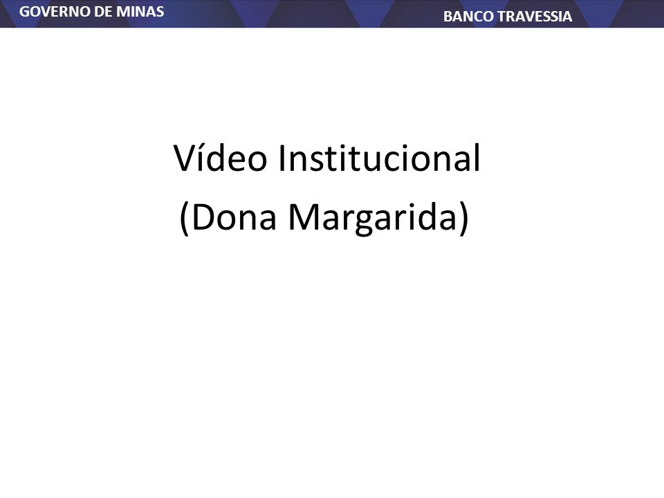 Vídeo Institucional (Dona Margarida)