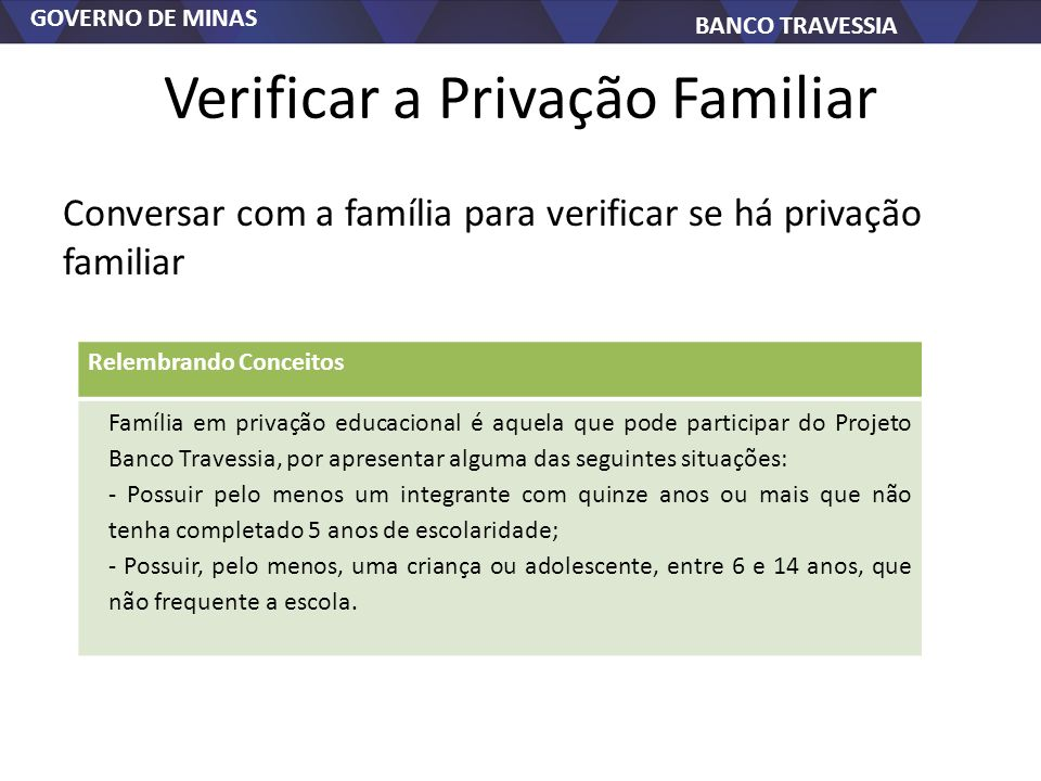 Verificar a Privação Familiar