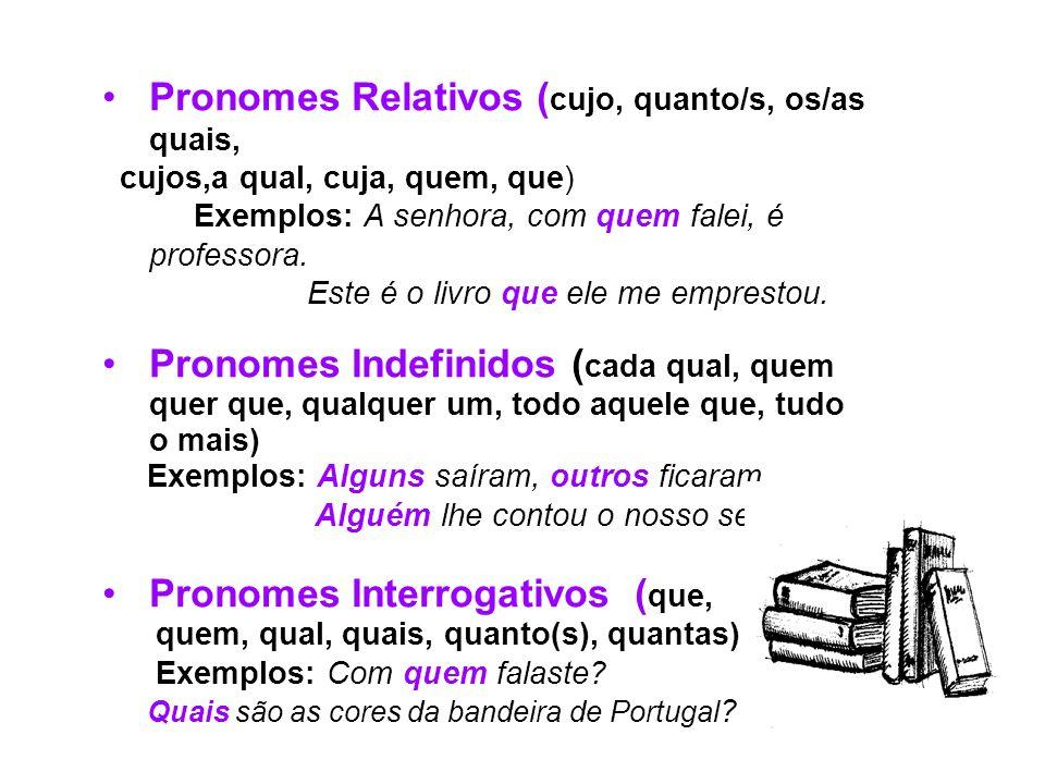 Pronomes Relativos (cujo, quanto/s, os/as quais,