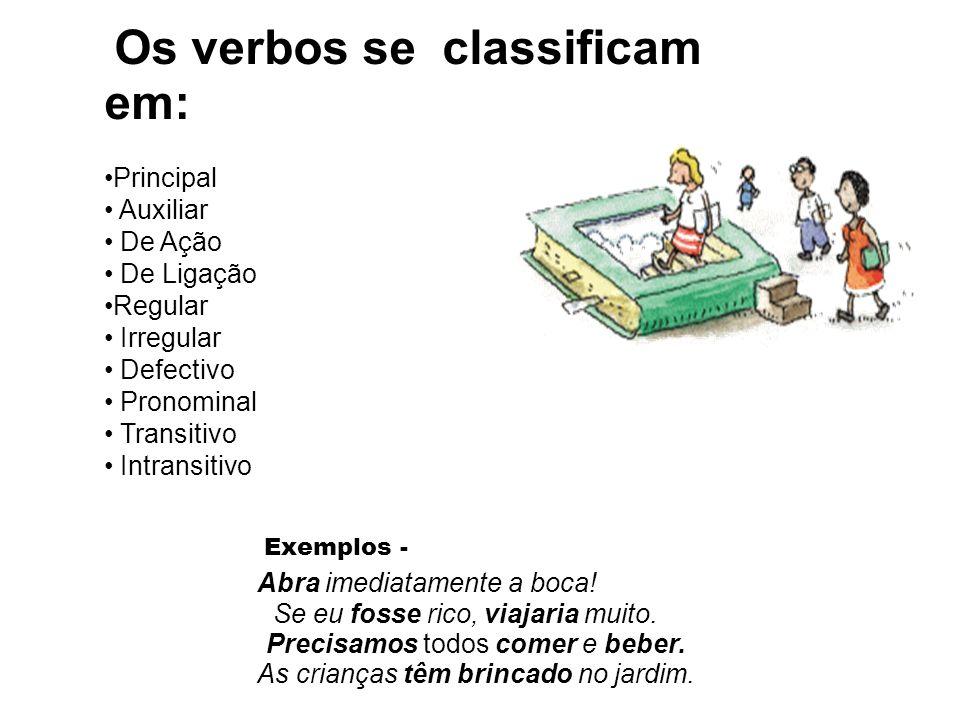 Os verbos se classificam em: