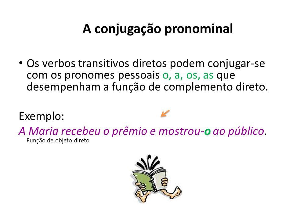 A conjugação pronominal