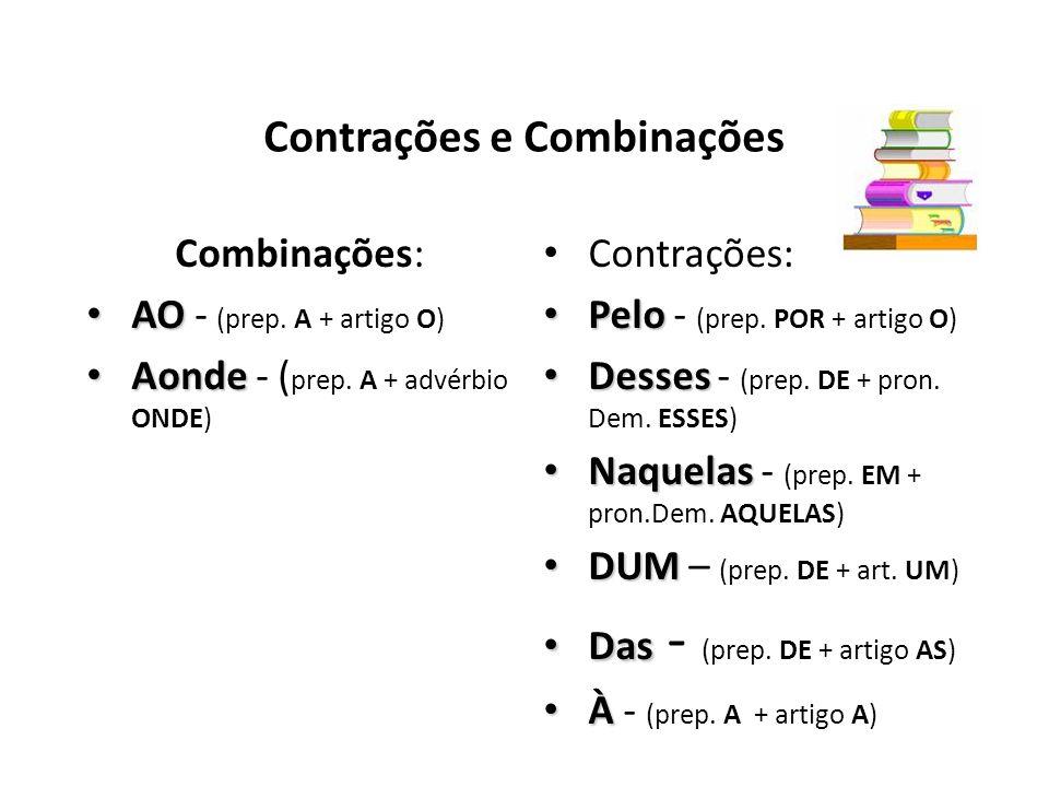 Contrações e Combinações