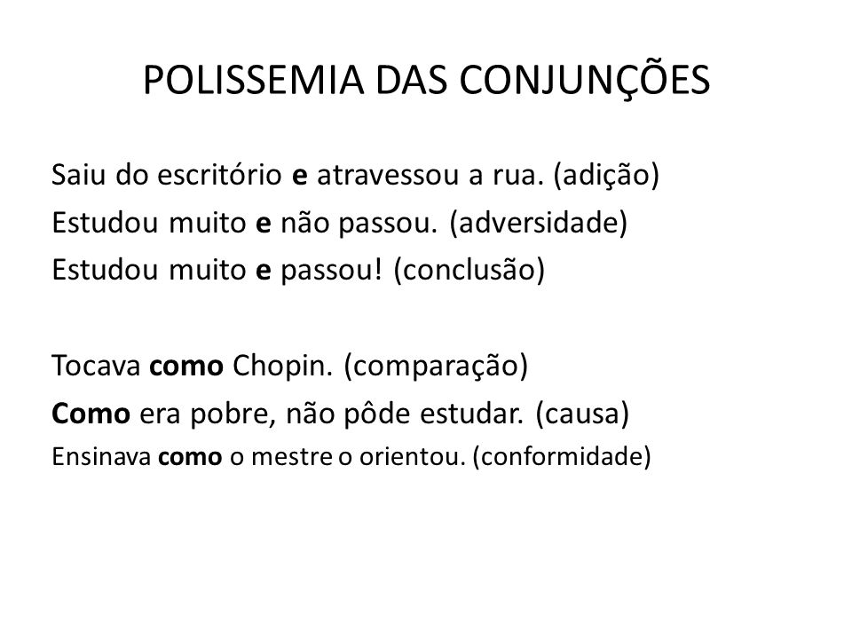 POLISSEMIA DAS CONJUNÇÕES