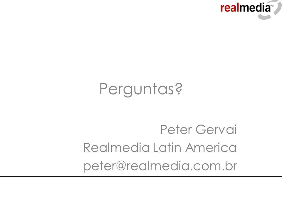 Peter Gervai Realmedia Latin America peter@realmedia.com.br