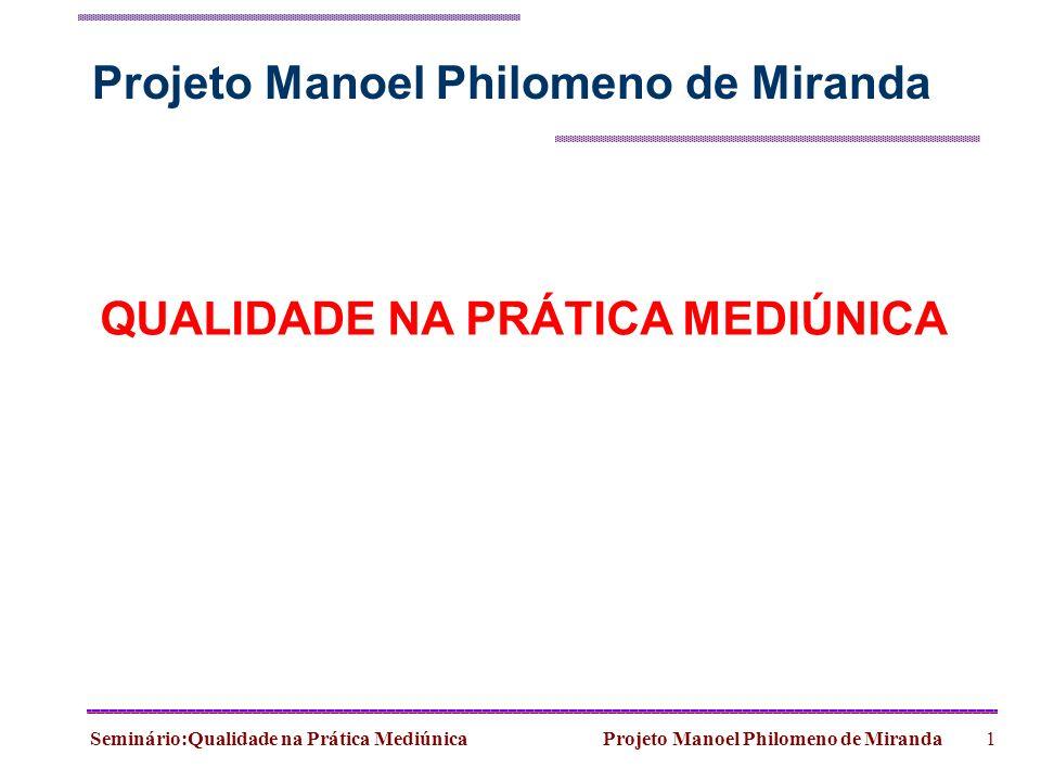 Projeto Manoel Philomeno de Miranda