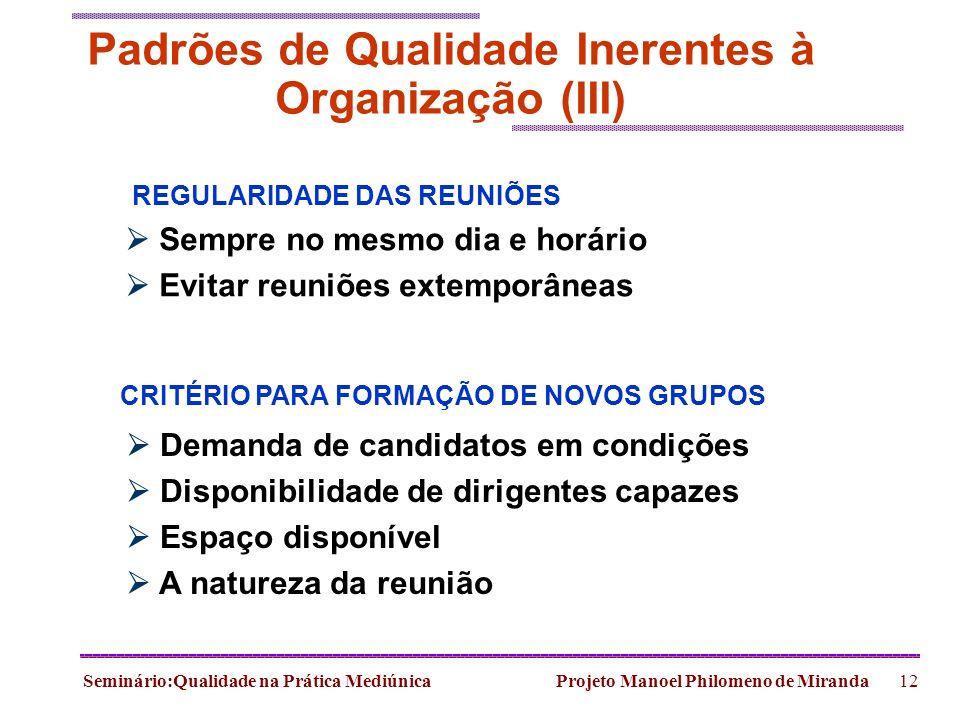 Padrões de Qualidade Inerentes à Organização (III)