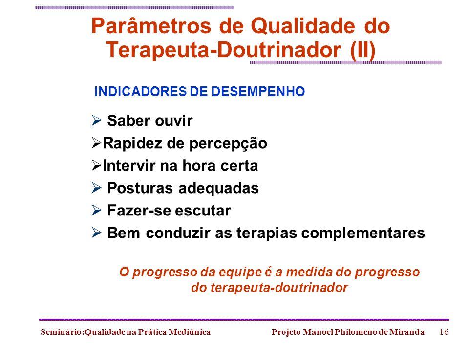 Parâmetros de Qualidade do Terapeuta-Doutrinador (II)